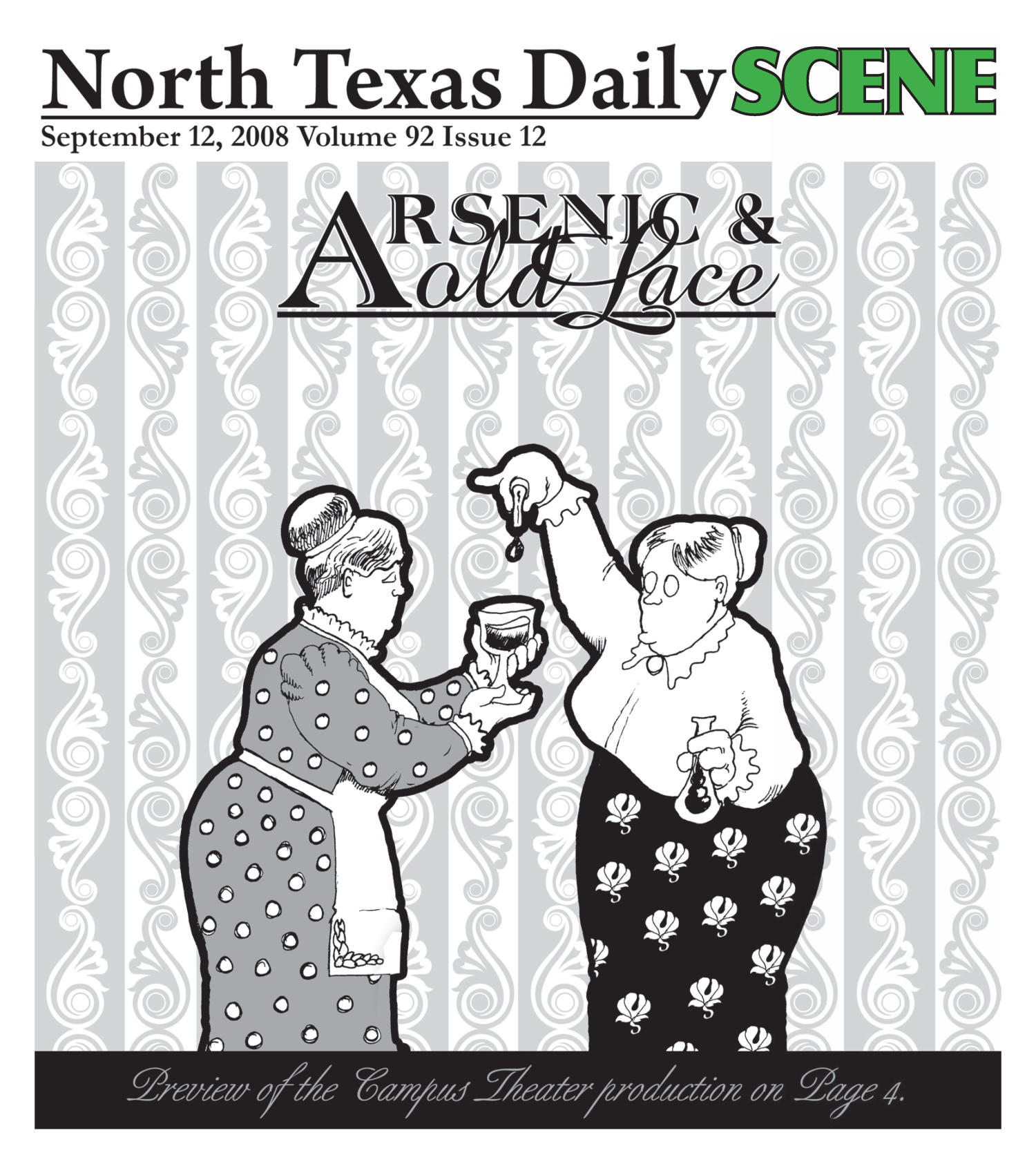 North Texas Daily: Scene (Denton, Tex.), Vol. 92, No. 12, Ed. 1 Friday, September 12, 2008                                                                                                      [Sequence #]: 1 of 8