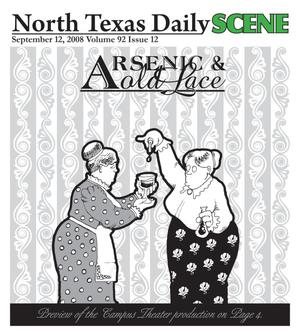 Primary view of object titled 'North Texas Daily: Scene (Denton, Tex.), Vol. 92, No. 12, Ed. 1 Friday, September 12, 2008'.