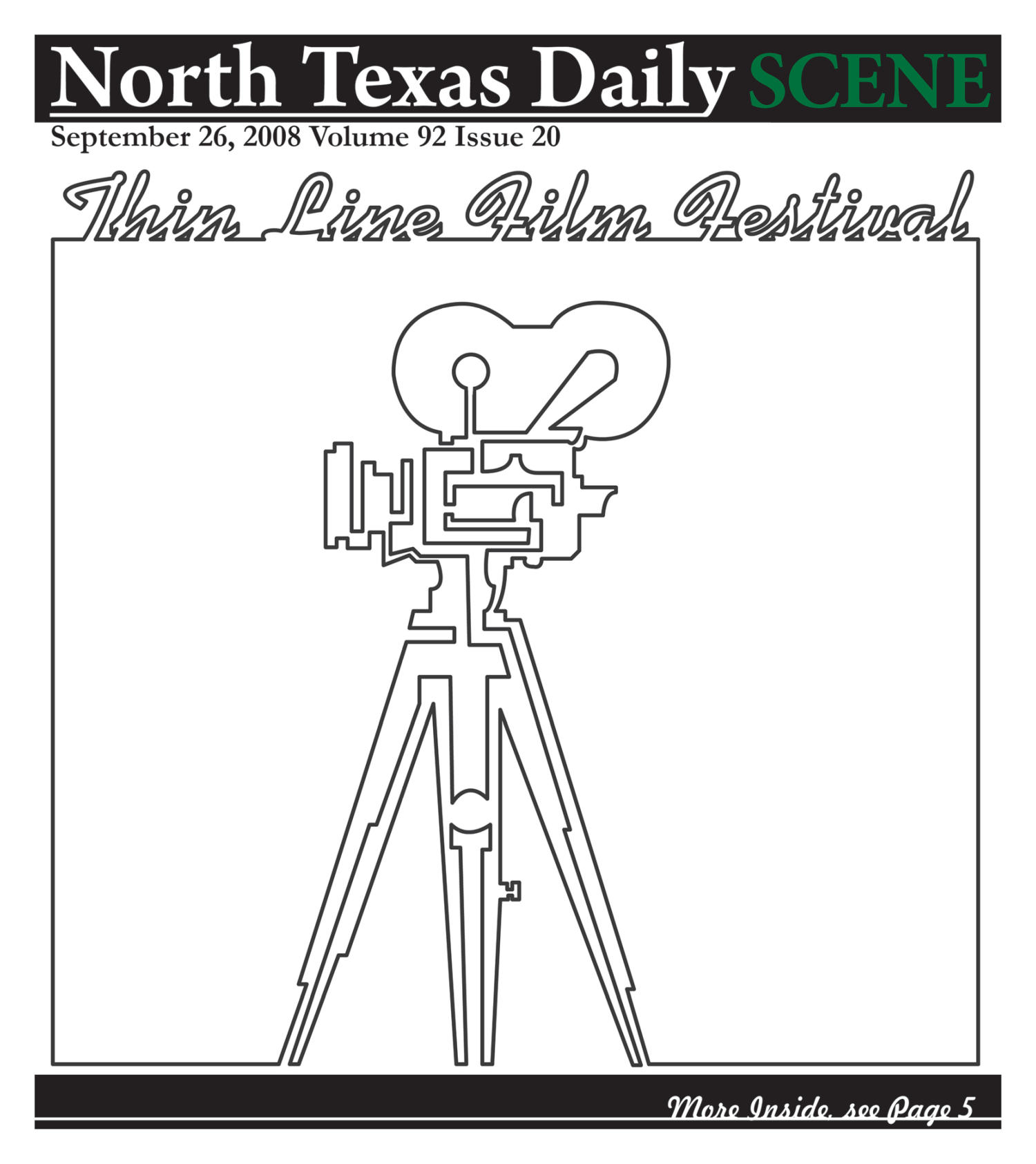 North Texas Daily: Scene (Denton, Tex.), Vol. 92, No. 20, Ed. 1 Friday, September 26, 2008                                                                                                      [Sequence #]: 1 of 8