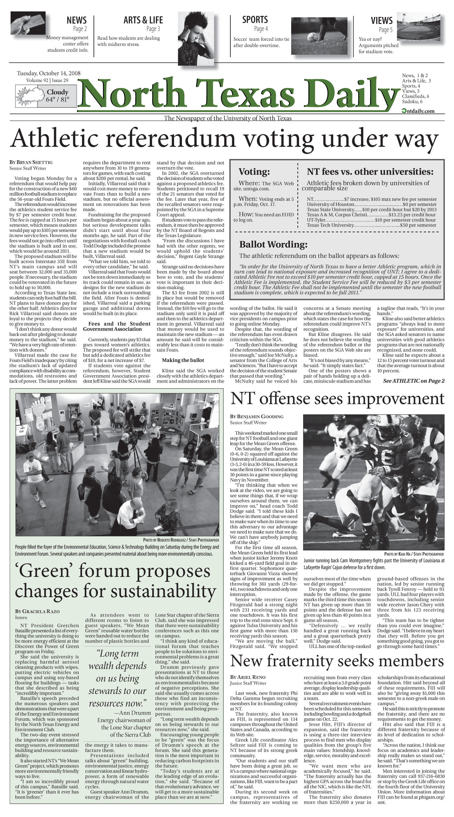North Texas Daily (Denton, Tex.), Vol. 92, No. 29, Ed. 1 Tuesday, October 14, 2008                                                                                                      [Sequence #]: 1 of 6