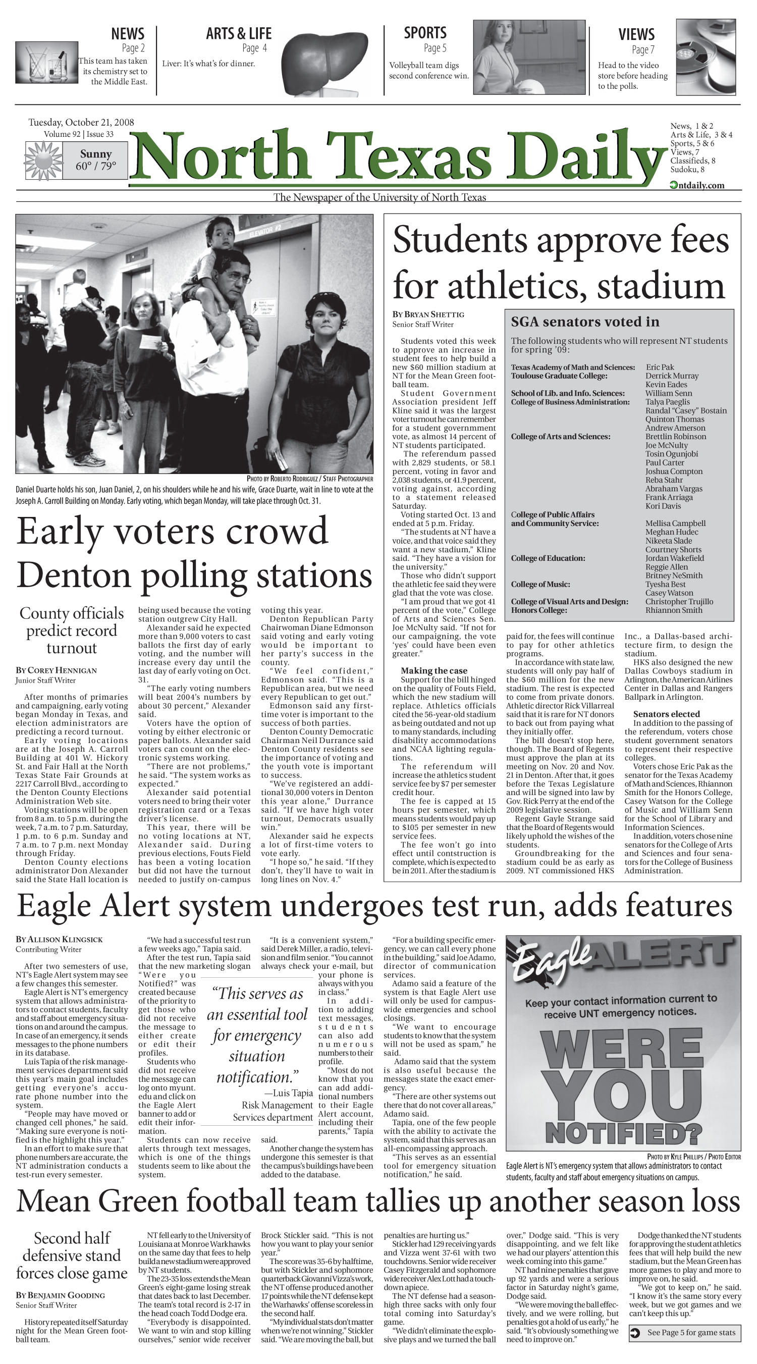 North Texas Daily (Denton, Tex.), Vol. 92, No. 33, Ed. 1 Tuesday, October 21, 2008                                                                                                      [Sequence #]: 1 of 8