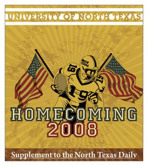 Primary view of object titled 'University of North Texas: Homecoming 2008 (Denton, Tex.), Volume 92, Number 36, October 24, 2008'.