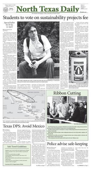 Primary view of object titled 'North Texas Daily (Denton, Tex.), Vol. 95, No. 32, Ed. 1 Friday, March 12, 2010'.