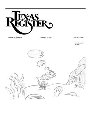 Primary view of object titled 'Texas Register, Volume 36, Number 6, Pages 685-884, February 11, 2011'.