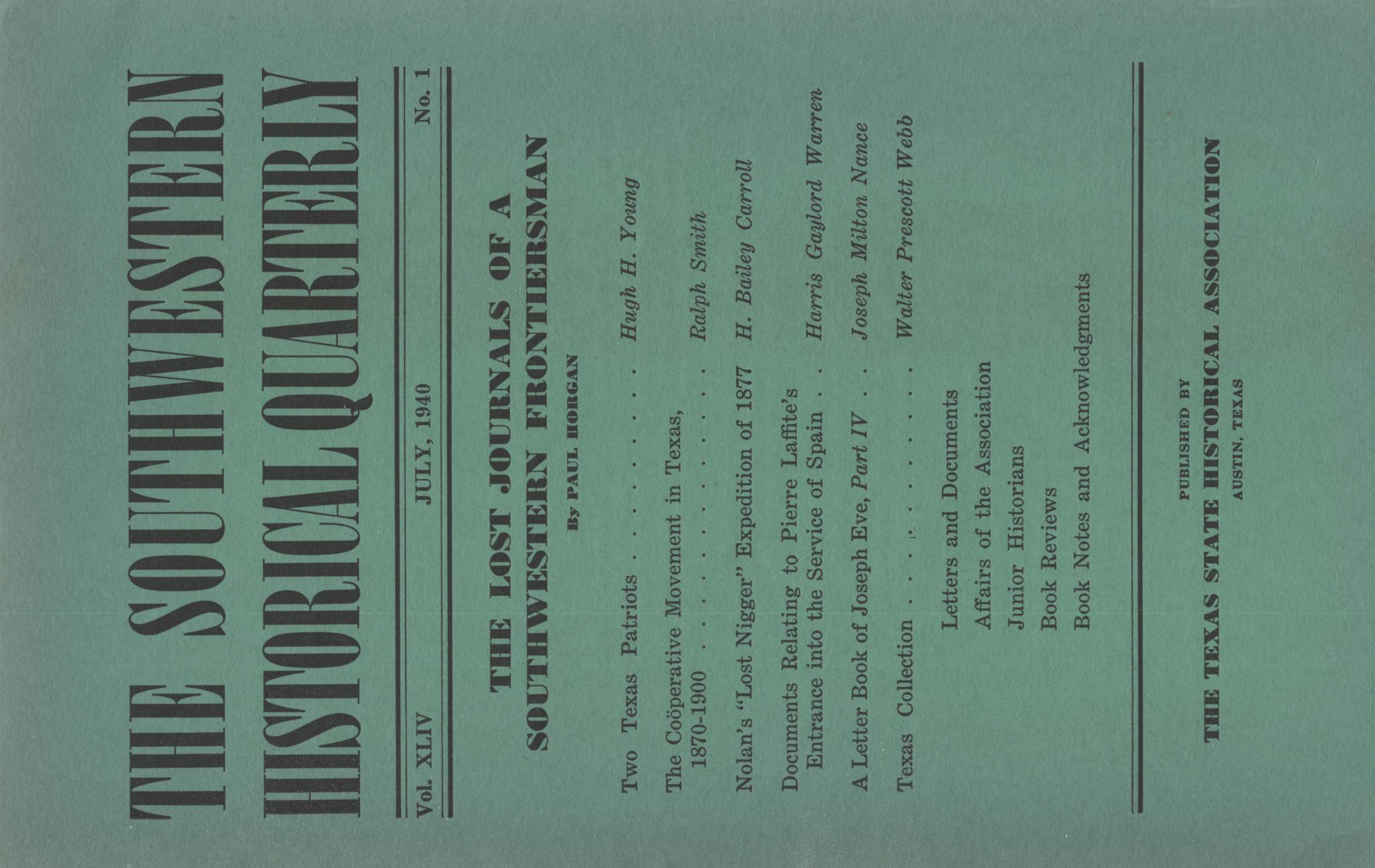 The Southwestern Historical Quarterly, Volume 44, July 1940 - April, 1941                                                                                                      Front Cover