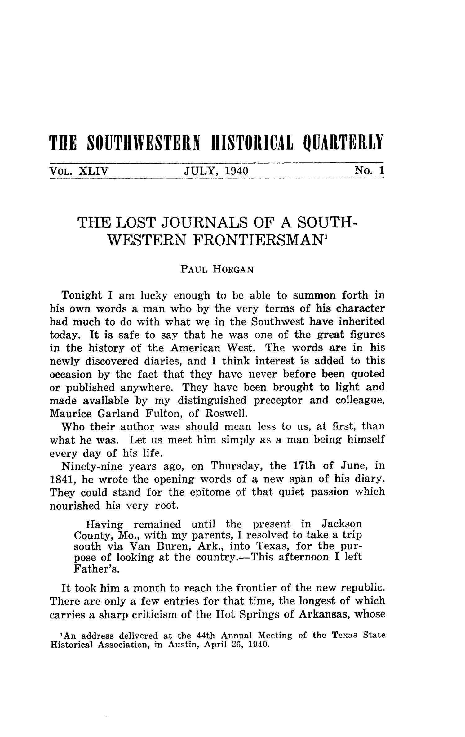 The Southwestern Historical Quarterly, Volume 44, July 1940 - April, 1941                                                                                                      1