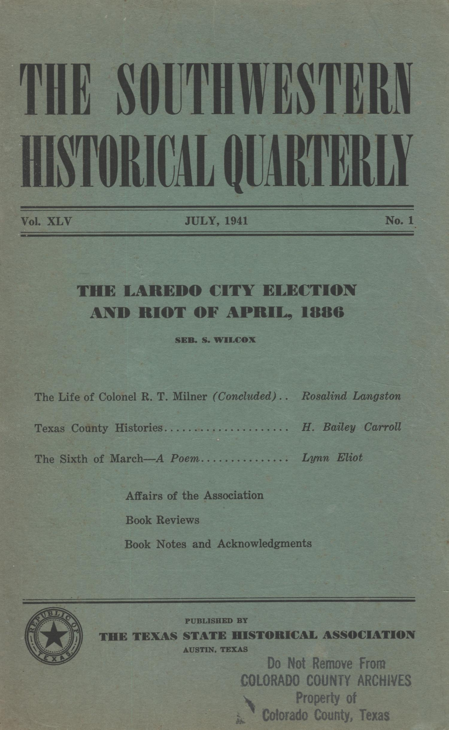 The Southwestern Historical Quarterly, Volume 45, July 1941 - April, 1942                                                                                                      Front Cover
