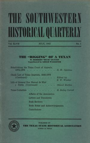 Primary view of object titled 'The Southwestern Historical Quarterly, Volume 47, July 1943 - April, 1944'.