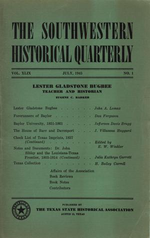 Primary view of object titled 'The Southwestern Historical Quarterly, Volume 49, July 1945 - April, 1946'.