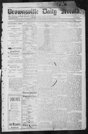Primary view of object titled 'Brownsville Daily Herald (Brownsville, Tex.), Vol. ELEVEN, No. 6, Ed. 1, Friday, July 11, 1902'.