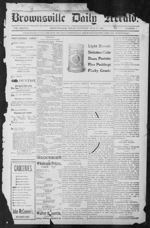 Primary view of object titled 'Brownsville Daily Herald (Brownsville, Tex.), Vol. ELEVEN, No. 7, Ed. 1, Saturday, July 12, 1902'.