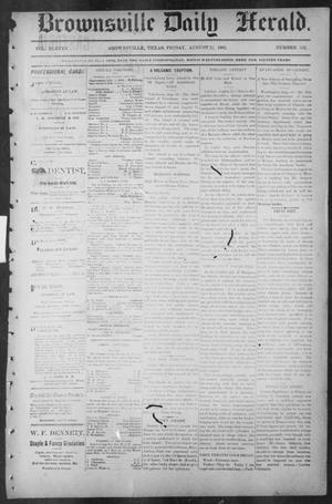 Primary view of object titled 'Brownsville Daily Herald (Brownsville, Tex.), Vol. ELEVEN, No. 152, Ed. 1, Friday, August 22, 1902'.