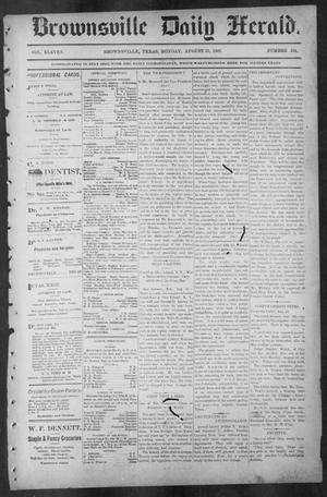 Primary view of object titled 'Brownsville Daily Herald (Brownsville, Tex.), Vol. ELEVEN, No. 154, Ed. 1, Monday, August 25, 1902'.