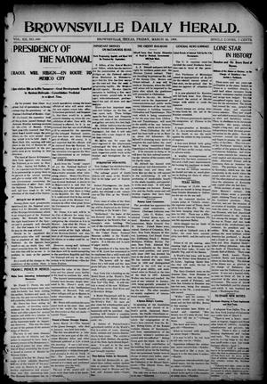 Primary view of object titled 'Brownsville Daily Herald (Brownsville, Tex.), Vol. 12, No. 309, Ed. 1, Friday, March 18, 1904'.
