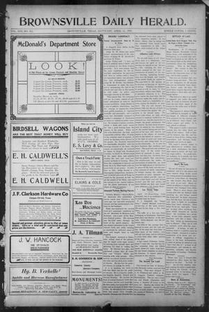 Primary view of object titled 'Brownsville Daily Herald (Brownsville, Tex.), Vol. 13, No. 252, Ed. 1, Saturday, April 22, 1905'.