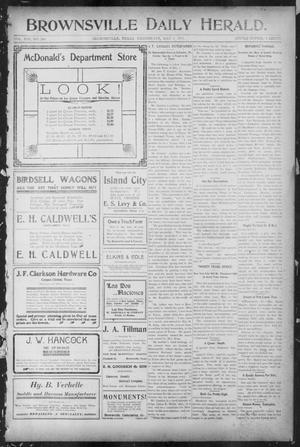 Primary view of object titled 'Brownsville Daily Herald (Brownsville, Tex.), Vol. 13, No. 260, Ed. 1, Wednesday, May 3, 1905'.