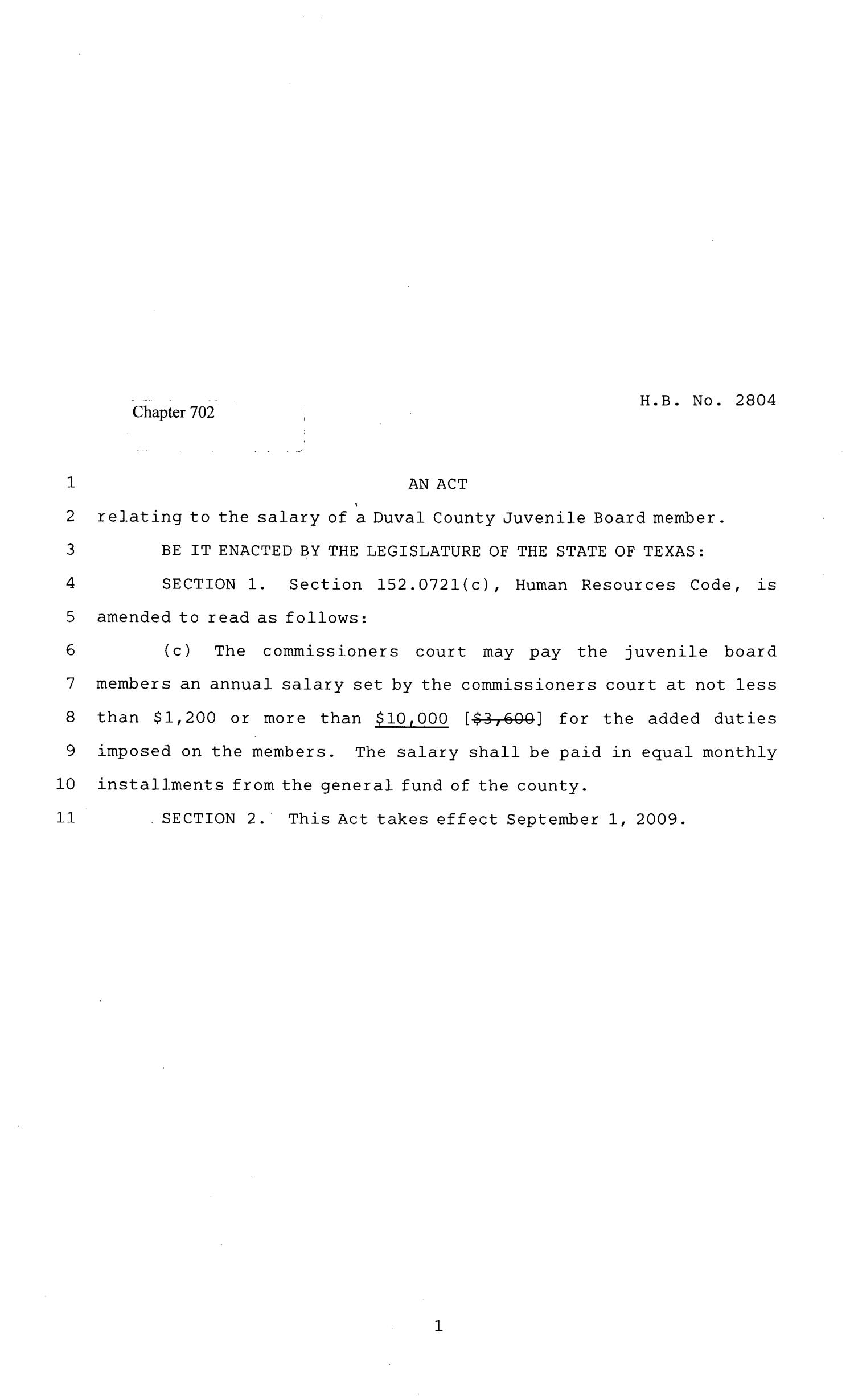 81st Texas Legislature, Regular Session, House Bill 2804, Chapter 702                                                                                                      [Sequence #]: 1 of 2