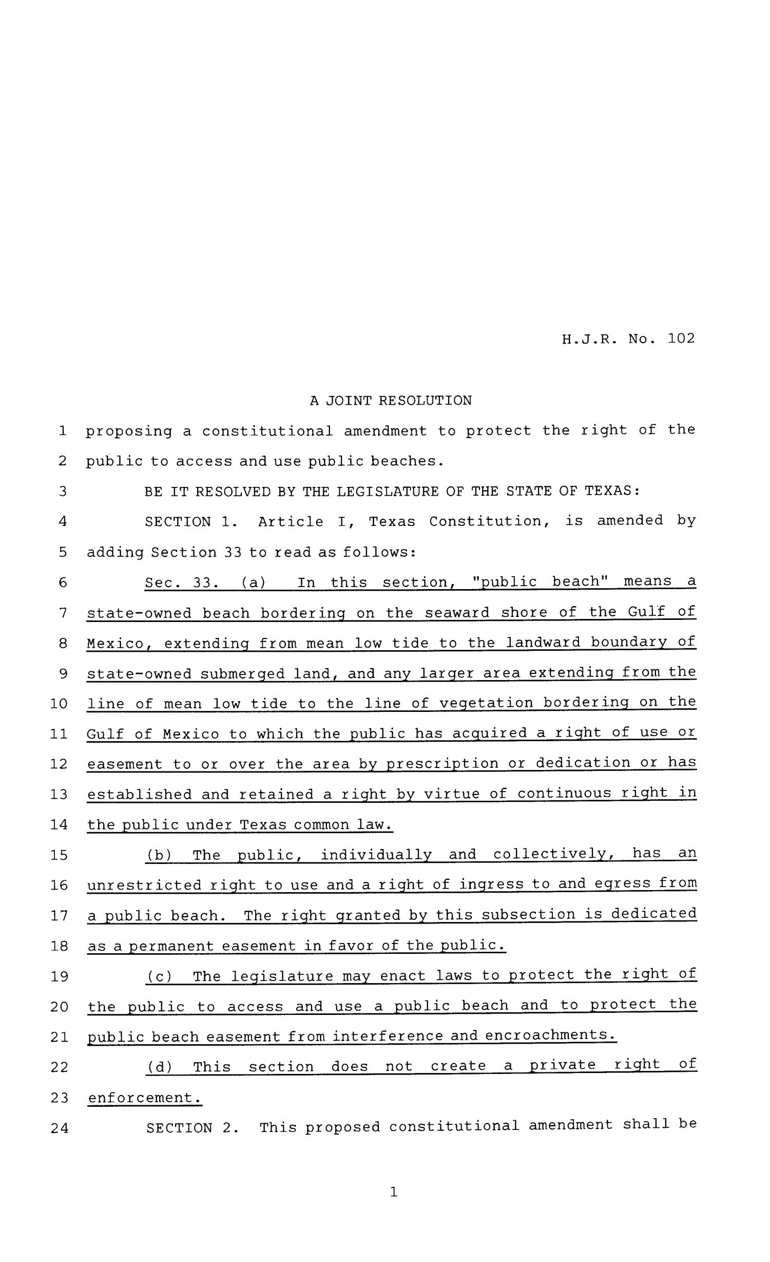 81st Texas Legislature, House Concurrent Resolution, House Bill 102                                                                                                      [Sequence #]: 1 of 3