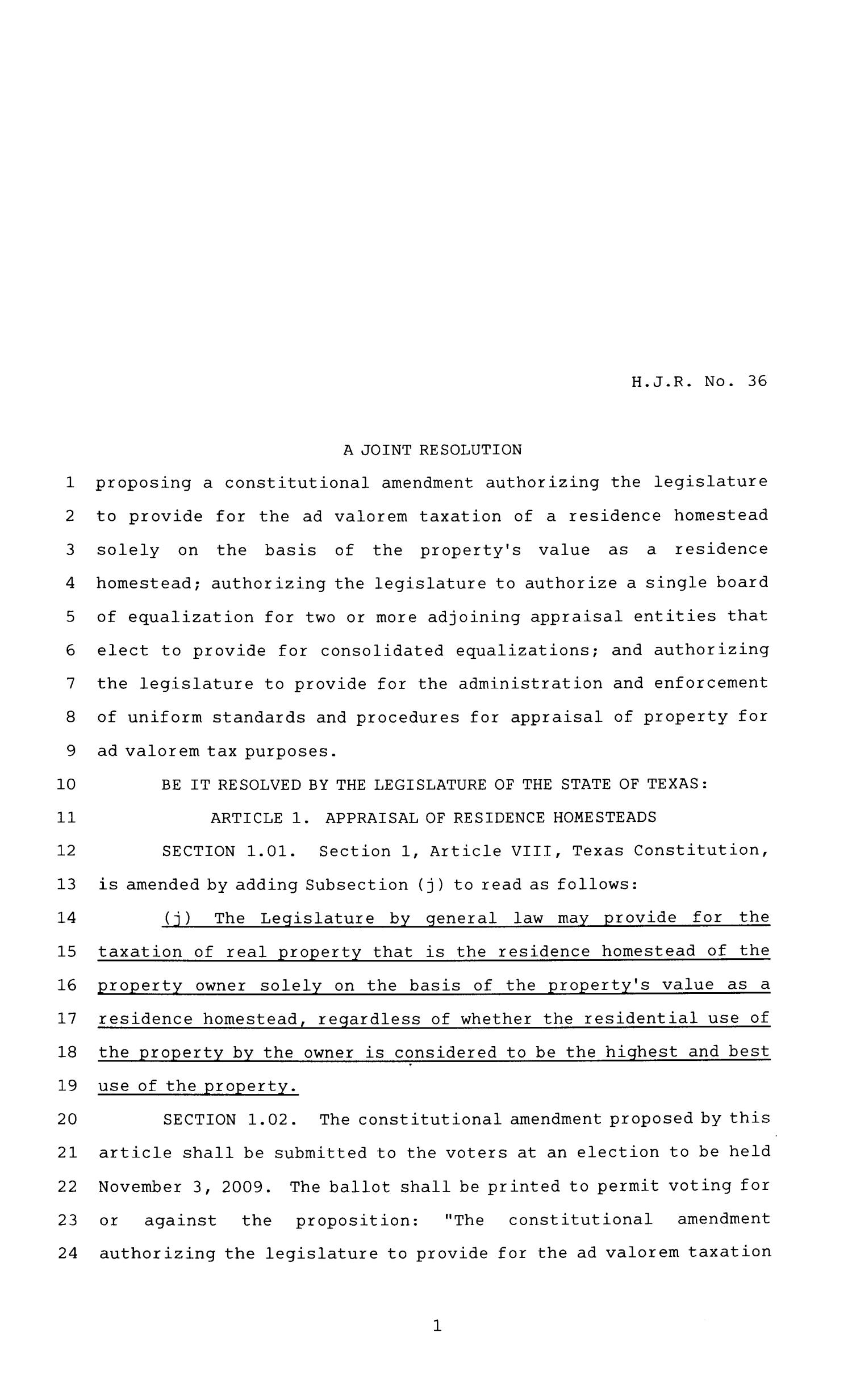 81st Texas Legislature, House Joint Resolutions, House Bill 36                                                                                                      [Sequence #]: 1 of 4