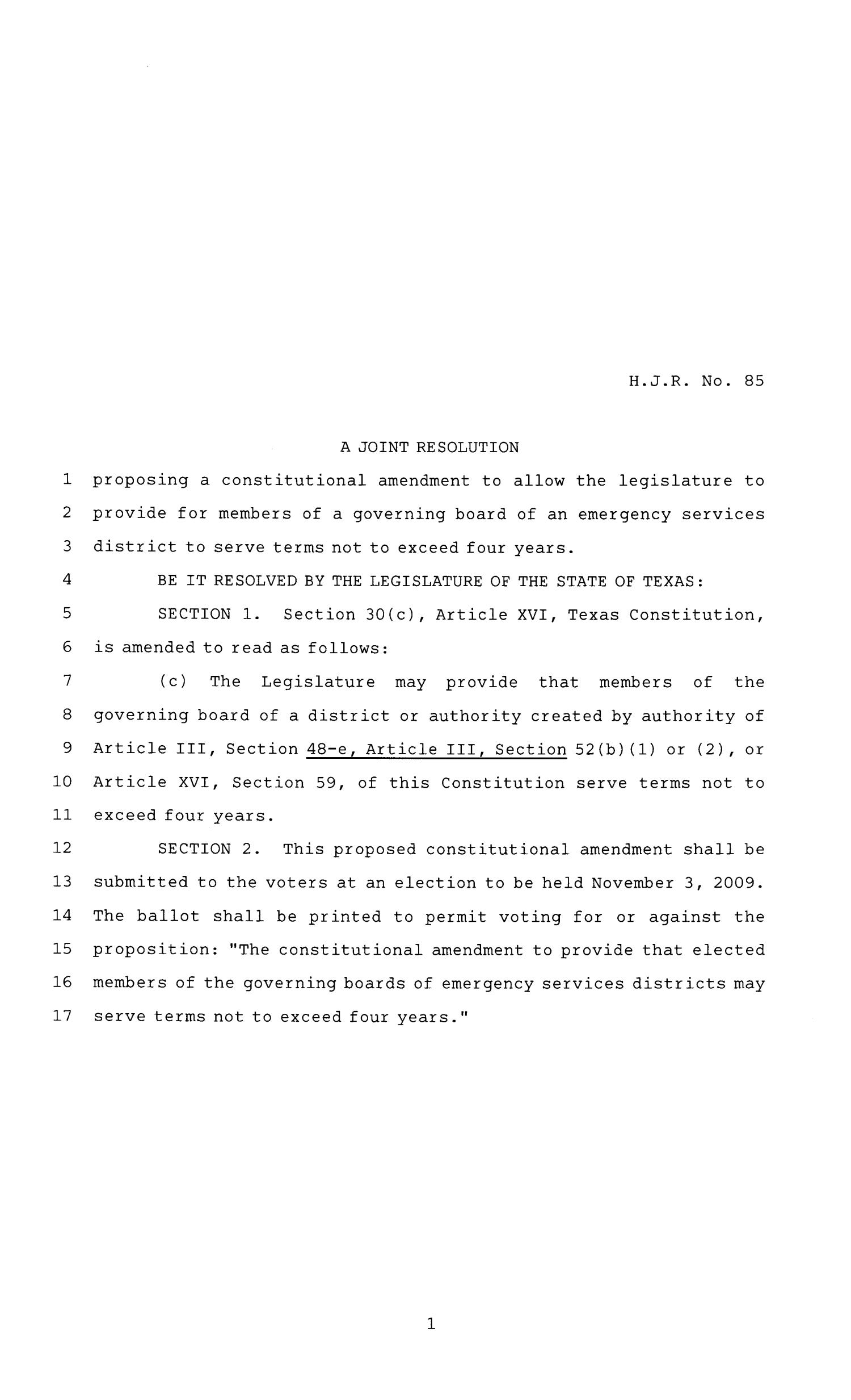 81st Texas Legislature, House Joint Resolution, House Bill 85                                                                                                      [Sequence #]: 1 of 2