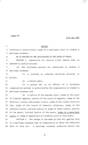 Primary view of object titled '81st Texas Legislature, Senate Bill 935, Chapter 134'.
