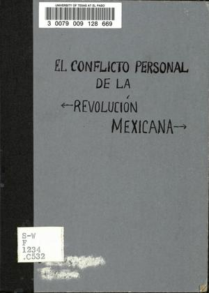 Primary view of object titled 'El conflicto personal de la revolución mexicana'.