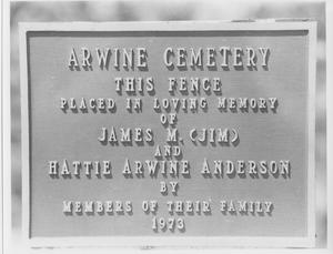 Primary view of object titled 'Plaque on Fence Around Arwine Cemetery Commemorating Arwine-Anderson Family'.