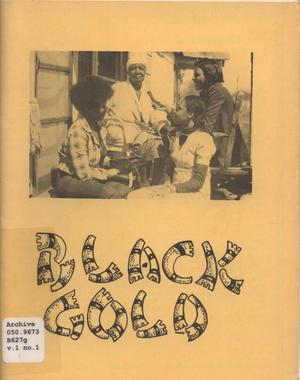 Black Gold, Volume 1, Number 1, Spring 1975