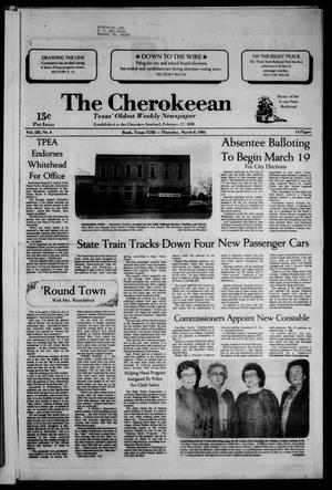 Primary view of object titled 'The Cherokeean. (Rusk, Tex.), Vol. 135, No. 4, Ed. 1 Thursday, March 8, 1984'.