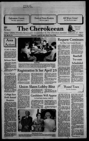 The Cherokeean. (Rusk, Tex.), Vol. 136, No. 10, Ed. 1 Thursday, April 18, 1985