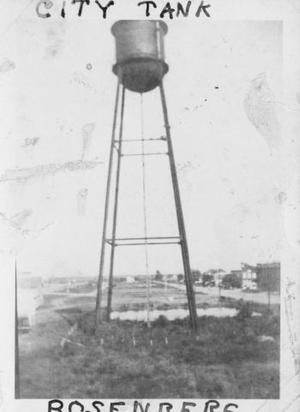 "Primary view of object titled '[""City Tank, Rosenberg"". Photograph of the water tower.]'."