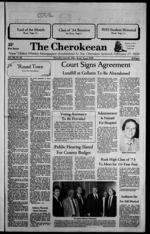 The Cherokeean. (Rusk, Tex.), Vol. 136, No. 24, Ed. 1 Thursday, July 25, 1985