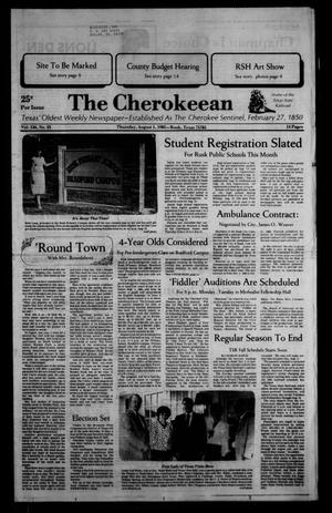 The Cherokeean. (Rusk, Tex.), Vol. 136, No. 25, Ed. 1 Thursday, August 1, 1985