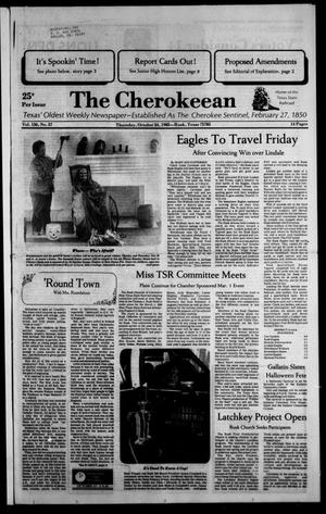 Primary view of object titled 'The Cherokeean. (Rusk, Tex.), Vol. 136, No. 37, Ed. 1 Thursday, October 24, 1985'.