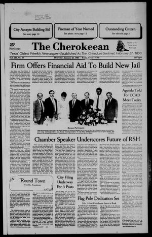 The Cherokeean. (Rusk, Tex.), Vol. 136, No. 50, Ed. 1 Thursday, January 23, 1986