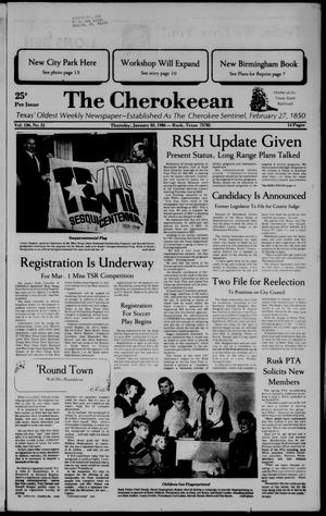 The Cherokeean. (Rusk, Tex.), Vol. 136, No. 51, Ed. 1 Thursday, January 30, 1986
