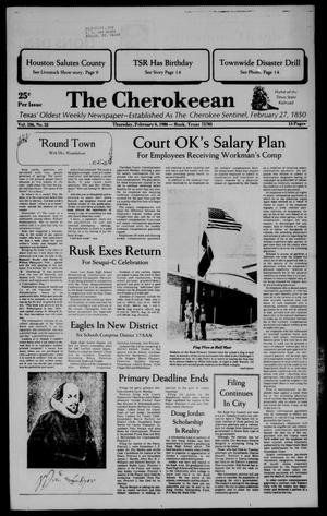 Primary view of object titled 'The Cherokeean. (Rusk, Tex.), Vol. 136, No. 52, Ed. 1 Thursday, February 6, 1986'.