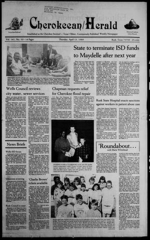 Cherokeean/Herald (Rusk, Tex.), Vol. 141, No. 10, Ed. 1 Thursday, April 13, 1989