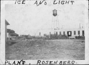"Primary view of object titled '[The ""Ice and Light Plant, Rosenberg"".]'."