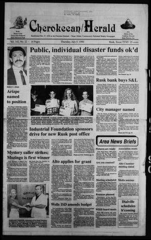 Cherokeean/Herald (Rusk, Tex.), Vol. 142, No. 22, Ed. 1 Thursday, July 5, 1990