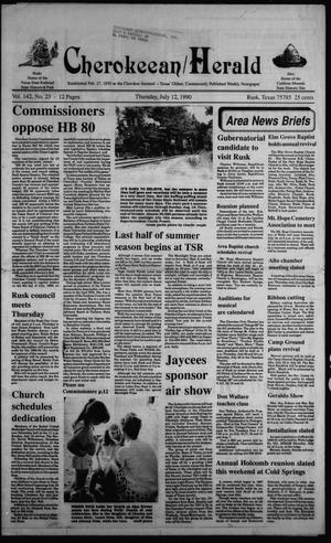 Primary view of object titled 'Cherokeean/Herald (Rusk, Tex.), Vol. 142, No. 23, Ed. 1 Thursday, July 12, 1990'.