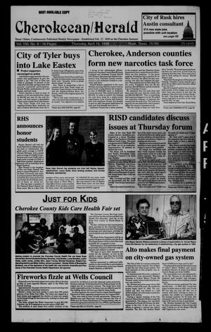 Cherokeean/Herald (Rusk, Tex.), Vol. 150, No. 8, Ed. 1 Thursday, April 15, 1999