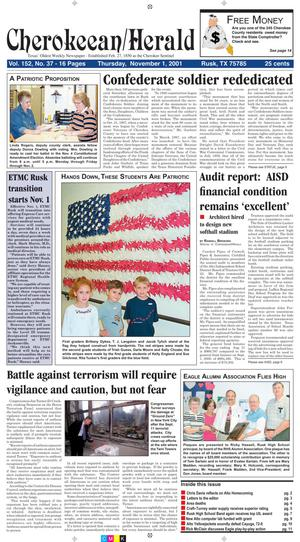 Primary view of object titled 'Cherokeean/Herald (Rusk, Tex.), Vol. 152, No. 37, Ed. 1 Thursday, November 1, 2001'.