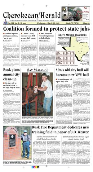 Cherokeean/Herald (Rusk, Tex.), Vol. 154, No. 3, Ed. 1 Wednesday, March 12, 2003