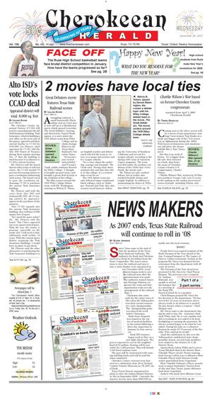 Cherokeean Herald (Rusk, Tex.), Vol. 158, No. 44, Ed. 1 Wednesday, December 26, 2007
