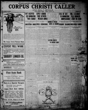 Primary view of object titled 'Corpus Christi Caller and Daily Herald (Corpus Christi, Tex.), Vol. THIRTEEN, No. 216, Ed. 1, Friday, August 2, 1912'.