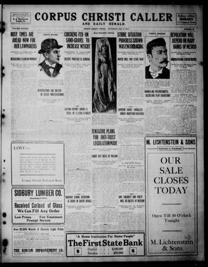 Corpus Christi Caller and Daily Herald (Corpus Christi, Tex.), Vol. SIXTEEN, No. 28, Ed. 1, Saturday, January 10, 1914