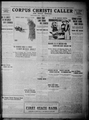 Primary view of object titled 'Corpus Christi Caller and Daily Herald (Corpus Christi, Tex.), Vol. SEVENTEEN, No. 56, Ed. 1, Tuesday, February 9, 1915'.