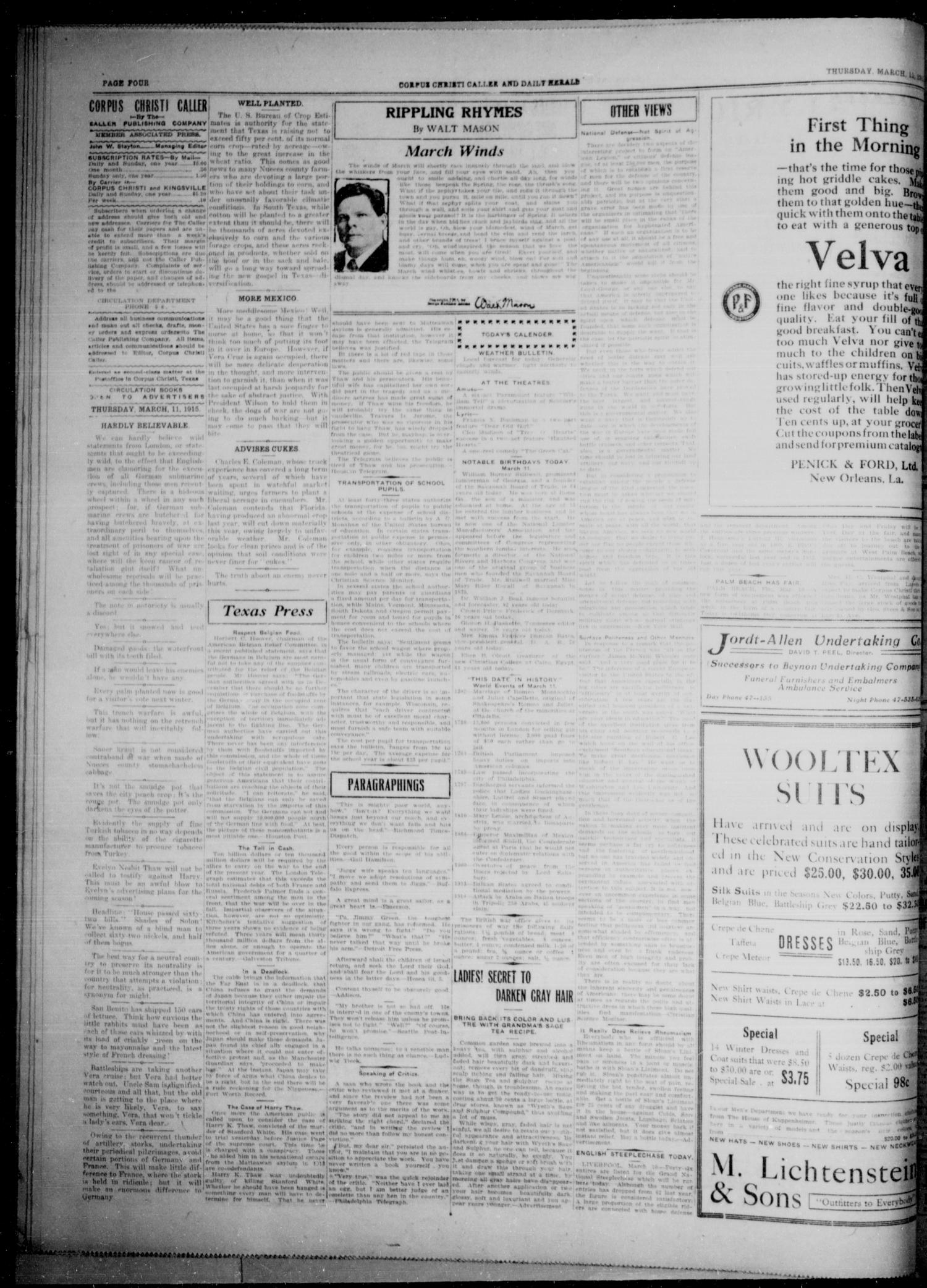 Corpus Christi Caller and Daily Herald (Corpus Christi, Tex.), Vol. SEVENTEEN, No. EIGHTY TWO, Ed. 1, Thursday, March 11, 1915                                                                                                      [Sequence #]: 4 of 8