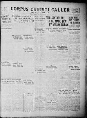 Primary view of object titled 'Corpus Christi Caller and Daily Herald (Corpus Christi, Tex.), Vol. 19, No. 208, Ed. 1, Thursday, August 9, 1917'.